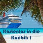 Gewinnspiel um eine Karibik Kreuzfahrt