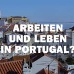Leben und Arbeiten in Lissabon